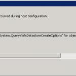"ESXi adding datastore Error Stack Call ""HostDatastoreSystem.QueryVmfsDatastoreCreateOptions"""